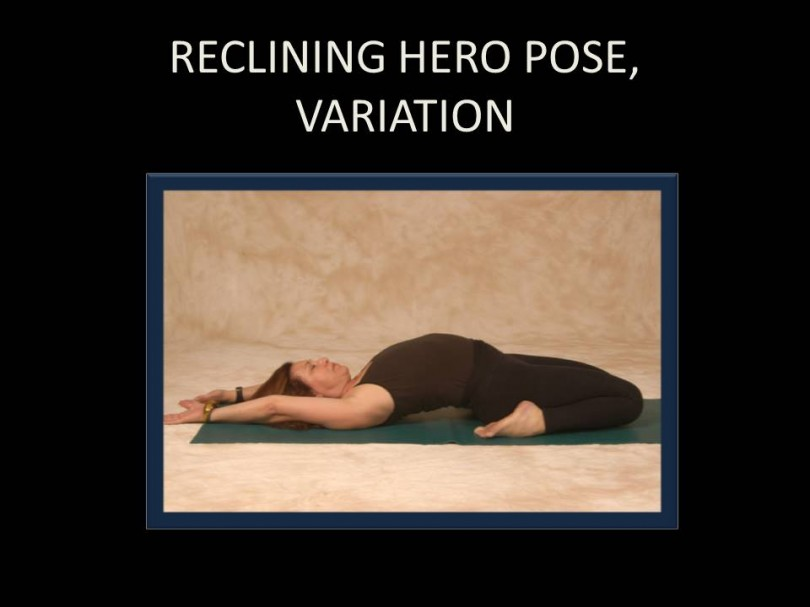 Reclining Hero Pose, Variation