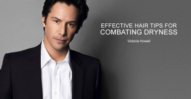 Hair Tips For Combating Dryness