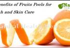 Benefits of Fruits Peels