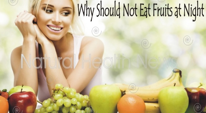 Not Eat Fruits at Night Time