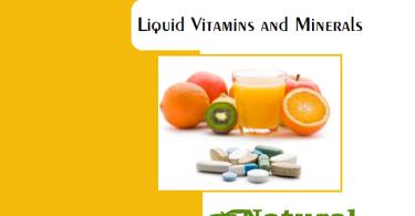 Liquid Vitamins and Minerals the Many Benefits It Provides