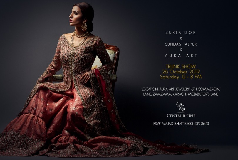 Trunk Show Invitation - Zuria Dor x Aura Art By Saba Talpur x Sundus Talpur in Karachi on Saturday 26th October from 12.00 pm to 8.00 pm (1)