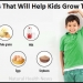Foods That Will Help Your Kids Grow Taller and Stronger